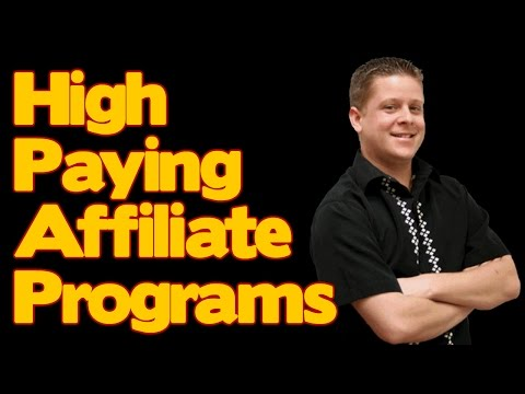 High Paying Affiliate Programs - Earn Big $$ With Super Non Competitive Traffic