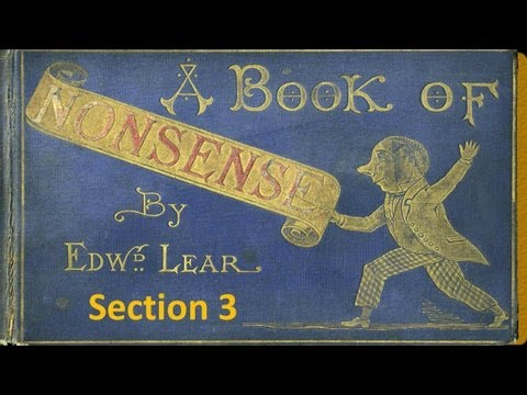 Section 3 - A Book of Nonsense by Edward Lear