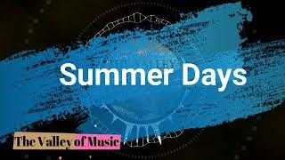 Martin Garrix feat. Macklemore & Patrick Stump of Fall Out Boy - Summer Days