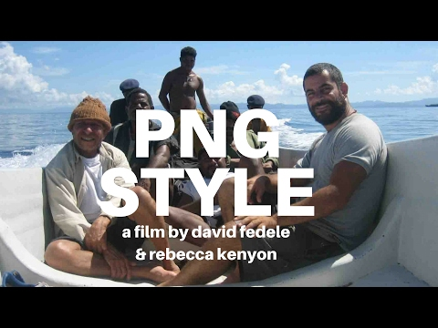 PNG STYLE (88mins/2010) -  (FULL FILM - Solo journey around Papua New Guinea)