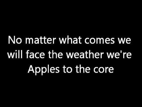 Apples to the Core Lyrics