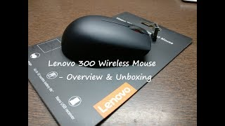 Lenovo 300 Wireless Mouse - Unboxing and Overview