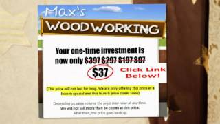 Max's Woodworking Plans & Projects