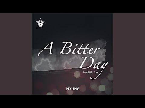 A Bitter Day (Feat. Jun Hyung Yong) (용준형) (& G.NA)