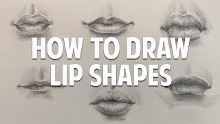 How to Draw Different Lip Shapes