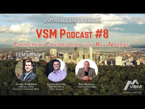 VSM Podcast #8 | Commercial Construction with Ravi Norman