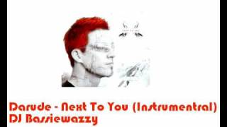 Darude - Next To You (Instrumental)
