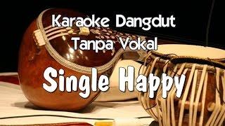 Karaoke Single Happy ( Dangdut )