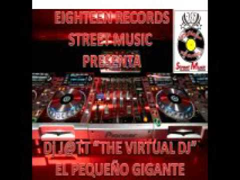 SUPER REGGAETON MIX BY PROD  DJ J@TT THE VIRTUAL DJ EL PEQUEÑO GIGANTE