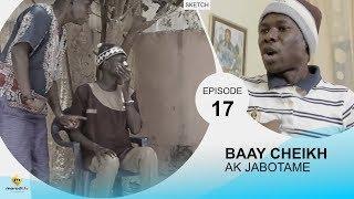 BAAY CHEIKH AK DIABOTAME - Episode 17