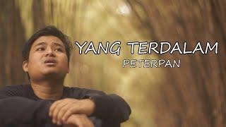YANG TERDALAM - PETERPAN (COVER) BY ARIF ALFIANSYAH