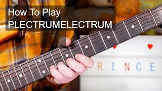 'PLECTRUMELECTRUM' Prince Guitar & Bass Lesson