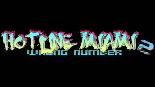 Hotline Miami 2: Wrong Number Soundtrack - Le Perv (M_O_O_N Remix)