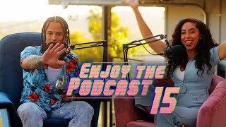 Download Shan Boody Pegs Enjoy The Podcast - Enjoy The Podcast - EP 15