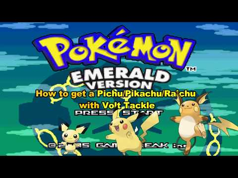 How To Get A Pichu/Pikachu/Raichu In Pokemon Emerald