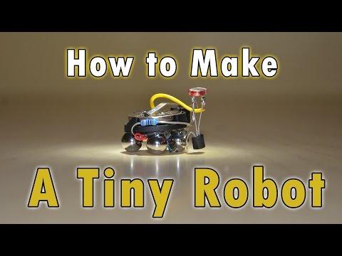How To Make Tiny Robot