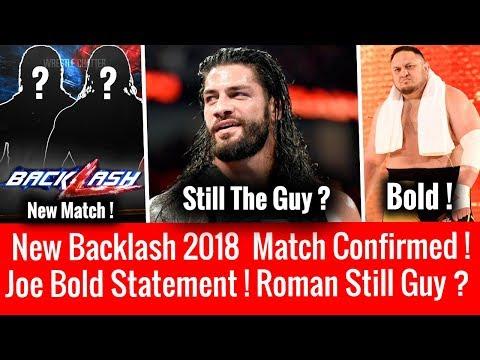 Roman Reigns Still 'The Guy' ? Confirmed Backlash New Match ! Samoa Joe Bold Statement On Roman !