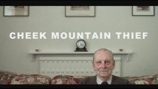 Cheek Mountain Thief - Showdown