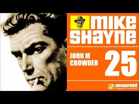 Michael Shayne Private Detective - 25 - John M Crowder - Noir Detective Novel OTR