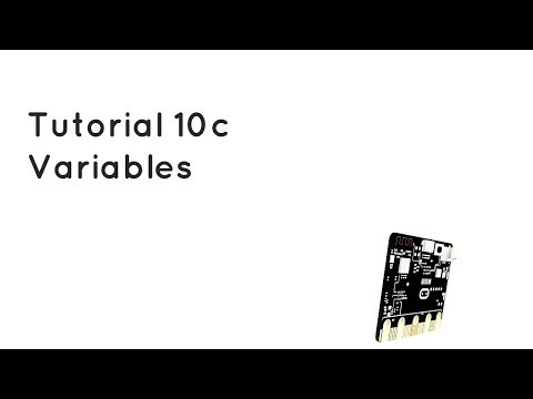 Microbit Tutorial 10c - Variables