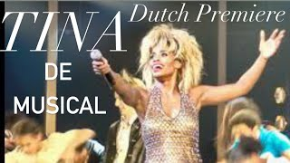 TINA, The Musical - Netherlands Premiere (2020)
