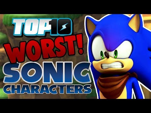 Top 10 WORST Sonic Characters