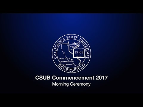 CSUB 2017 Commencement (AM) (with social media)