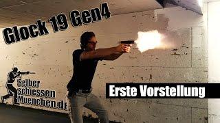 Glock 19 Gen4 - erste Vorstellung deutsch/german