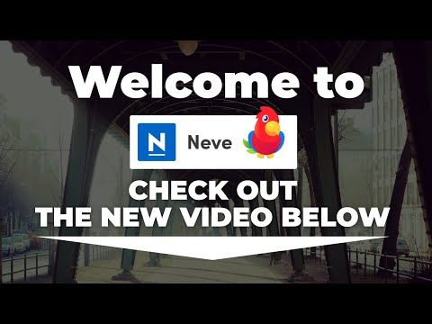 Neve WordPress theme tutorial: How to use Neve step by step 👦
