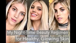 My Nighttime Skincare Routine | Healthy Glowing Skin | Devon Windsor