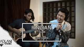 Download lagu Rindiani - Slam (Video Lirik) | Adlani Rambe [Live Cover]