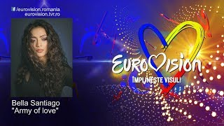 Bella Santiago - Army of love | Eurovision România 2019