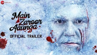 Main Zaroor Aaunga   Official Trailer   Arbaaz Khan   Aindrita Ray   Vikas Verma   27th September