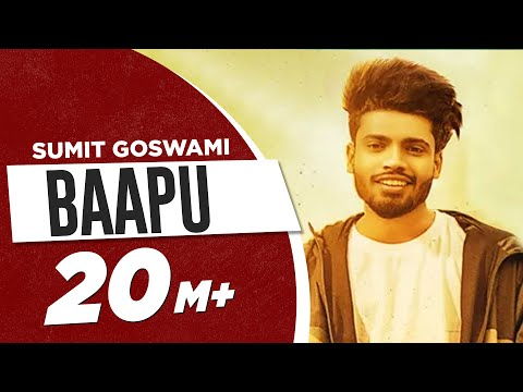 Baapu Lyrics | Sumit Goswami Mp3 Song Download