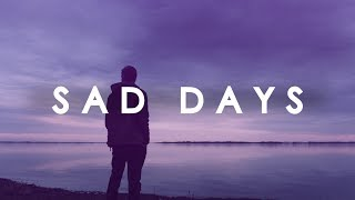 Sad Days - Indie / Pop / Indie-folk Mix