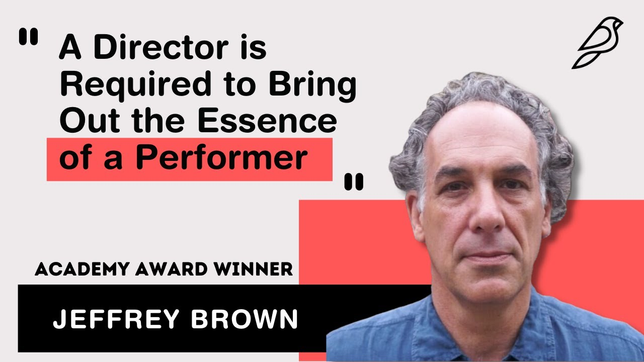 A Director is Required to Bring Out the Essence of the Performer - Jeffrey Brown, Director