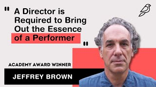 A Director is Required to Bring Out the Essence of the Performer | Jeffrey Brown | Diorama IFF