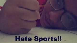 Aku benci Olahraga!!