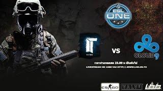 [Counter-Strike Global Offensive] ESL One: Cologne 2014 - Titan.CS vs Cloud9.CS
