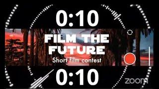 FILM THE FUTURE CONTEST