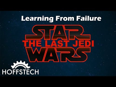 Learning from Failure Star Wars The Last Jedi