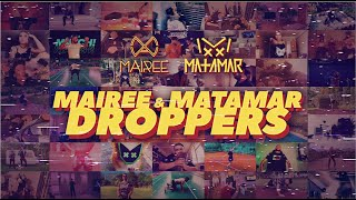 MAIREE & MATAMAR – Droppers (Official Music Video)