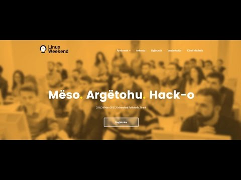 Linux Weekend 2017 | Day 1 | Open Labs Albania