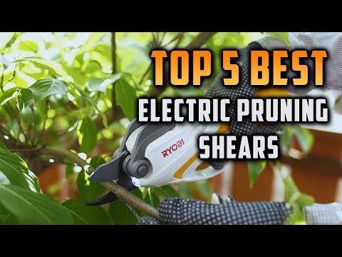 Top 5 Best Electric Pruning Shears