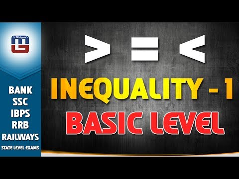 INEQUALITY | BASIC LEVEL | PART 1 | MATHS | IBPS | RRB 2017