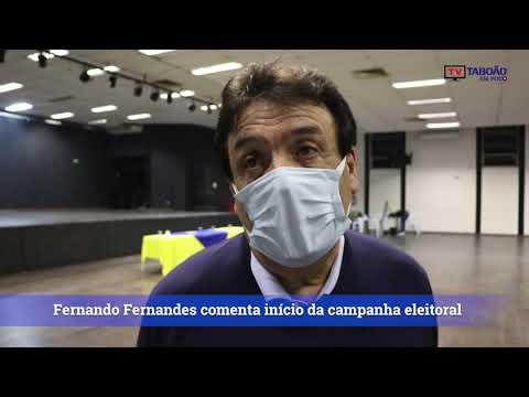 Prefeito Fernando Fernandes comenta sobre o início da campanha eleitoral