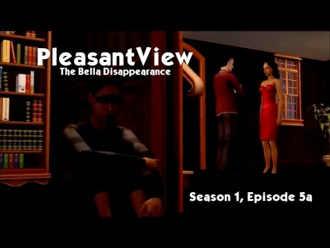 PleasantView (The Sims 2 Series) Season 1, Episode 5 - The Bella Disappearance (Part One)