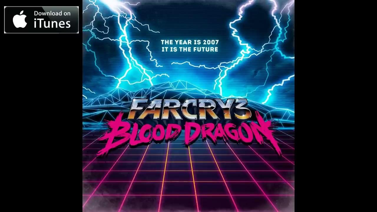 Far Cry 3: Blood Dragon OST - Blood Dragon Theme (Track 02) | Video