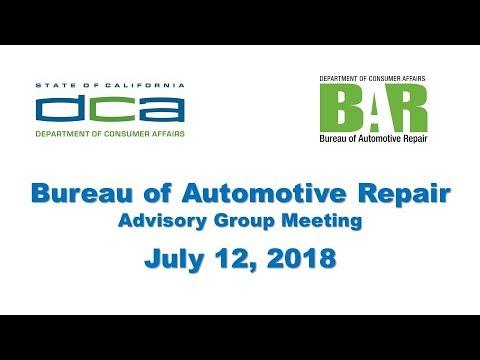 Bureau of Automotive Repair Advisory Group Meeting - July 12 2018