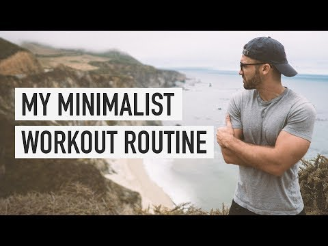 My Minimalist Workout Routine